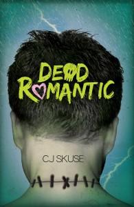 Dead Romantic by C.J. Skuse