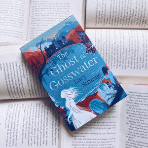 The Ghost of Gosswater, Lucy Strange, Chicken House, bookstagram image
