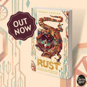 City of Rust, Gemma Fowler, Chicken House Books