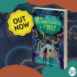 The Magician's Map, Mikki Lish & Kelly Ngai, Chicken House Books