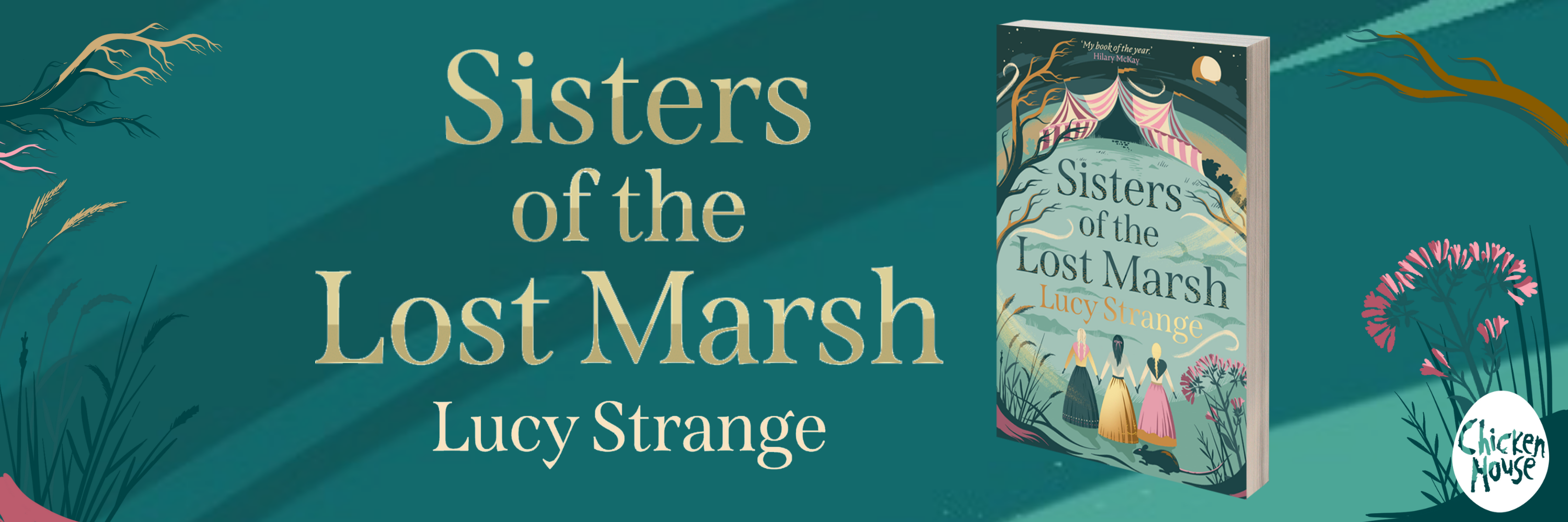 SISTERS OF THE LOST MARSH by Lucy Strange